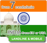 cheap calls to India from 7cents/min from European and US mobile or landline